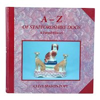 Book: A - Z of Staffordshire Dogs, A Potted History by Clive Mason Pope