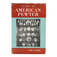 Vintage Book: Guide to American Pewter by Carl Jacobs