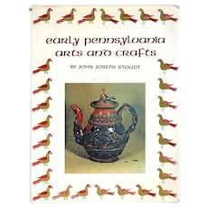 Book: Early Pennsylvania Arts and Crafts by John Joseph Stoudt