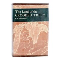 Vintage Book: The Land of the Crooked Tree by Ulysses Prentiss Hedrick