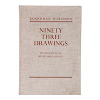 First Edition Book: Boardman Robinson, Ninety Three Drawings by George Biddle