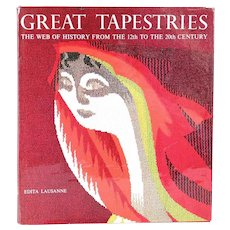 Book: Great Tapestries, The Web of History from the 12th to the 20th century by J. Jobe