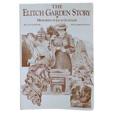 Vintage Book: The Elitch Garden Story by Corinne Hunt and Jack Gurtler
