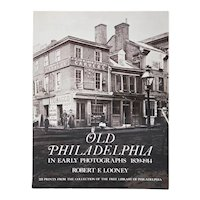 Book: Old Philadelphia in Early Photographs 1839-1914 by Robert E. Looney