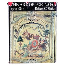 Book: The Art of Portugal 1500-1800 by Robert C. Smith