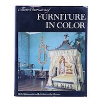 Book: Three Centuries of Furniture in Color by H.D. Molesworth & John Kenworthy-Browne