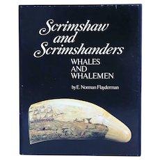 Limited Edition Vintage Book: Scrimshaw and Scrimshanders by E. N. Flayderman