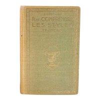 Vintage French Book: Pour Comprende les Styles Français by Joseph Gauthier