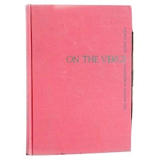 Vintage First Edition Book: On the Verge by Maurice Sandoz and Salvador Dali