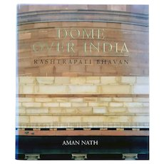 Book: Dome Over India: Rashtrapati Bhavan by Aman Nath