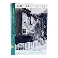Vintage Book: Who Lived Here? by M. A. De Wolfe Howe & Samuel Chamberlain