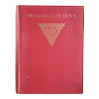 Vintage First Edition Book: Francisco de Goya by August L. Mayer