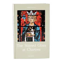 Vintage Book: The Stained Glass at Chartres by Alfons Dierick