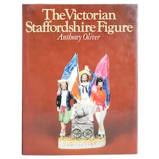 Vintage Book: The Victorian Staffordshire Figure by Anthony Oliver