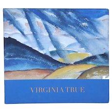 Art Catalog Book: Virginia True