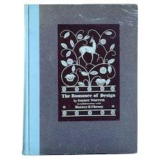 First Edition Vintage Book: The Romance of Design by Garnet Warren
