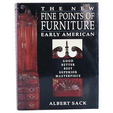 First Edition Book: The New Fine Points of Furniture Early American by Albert Sack