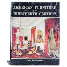 Vintage Book: American Furniture of the Nineteenth Century by Celia Jackson Otto
