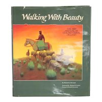 First Edition Signed Book: Walking with Beauty by Richard G. Bowman