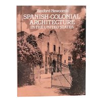 Book: Spanish-Colonial Architecture in the United States by Rexford Newcomb