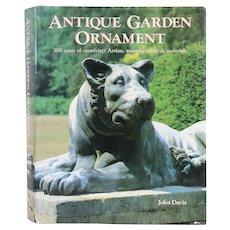 Vintage First Edition Book: Antique Garden Ornament by John P. S. Davis