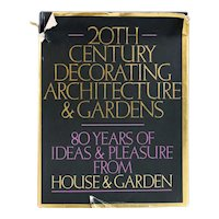 Vintage Book: 20th Century Decorating, Architecture & Gardens by Mary Jane Pool