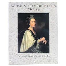 Book: Women Silversmiths, 1685-1845 by Philippa Glanville & Jennifer Faulds Goldsborough