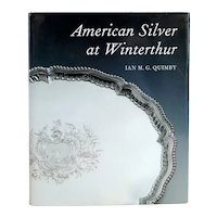 Vintage Book: American Silver at Winterthur by Ian M. G. Quimby