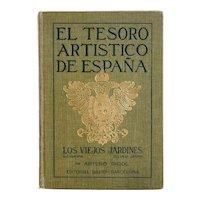 Vintage Book: El Tesoro Artistico de Espana, Los Viejos Jardines by Arturo Rigol