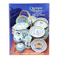 Signed Book: Quimper Pottery, A French Folk Art Faience by Sandra V. Bondhus