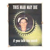 American VALENTINO SARRA World War II Propaganda Offset Lithograph Poster, This Man May Die