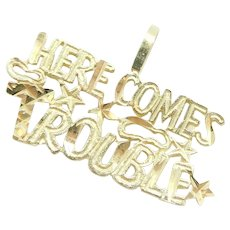 """""""Here Comes Trouble"""" Charm 14k Yellow Gold"""