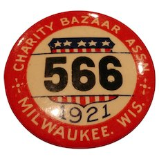 Vintage Advertising Pinback Button - 1921 - Milwaukee WIS. - Charity Bazaar Assn.
