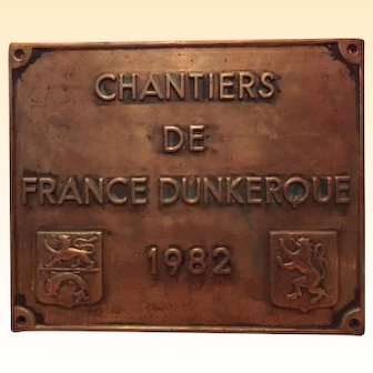 "Vintage 1982 Brass French Ship's Hull Plate Plaque - "" Chantiers de France Dunkerque 1982 "" (name of a French shipyard)"