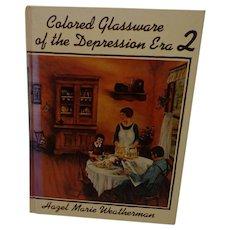 Vintage Depression Glass Colored Glassware Book 2 Hazel Marie Weatherman