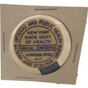 Rare New York Nursing Pin 1939 Saratoga Conference Pinback