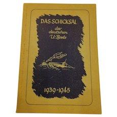 """Rare German U-Boat Book 1939-1945 Titled """"Das Schicksal der Deutschen U-Boote"""" WWII"""