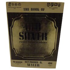 The Book of Old Silver Hallmark Identification by Seymour Wyler United Kingdom American and Foreign Hallmarks