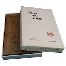 Christ in the Gospel by Fr. Frey, 1949 Leather 1st Edition, Never Used