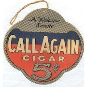 Cardboard Adv Sign for Call Again 5c Cigars