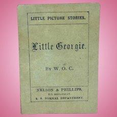 """Antique miniature pamphlet """"Little Georgie"""""""