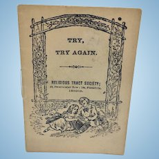 "Antique miniature pamphlet ""Try, Try Again"""
