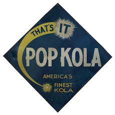"1940'S, 50'S  Large  Embossed Diagonal ""Pop Kola"" Metal Soda Sign"