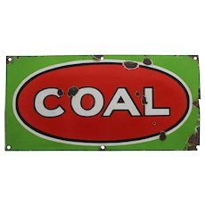 "Rare Early 1900's Embossed Porcelain ""COAL"" Sign"
