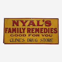 "Early 1900's  'Nyal's Family Remedies'  19"" Embossed Tin Sign"