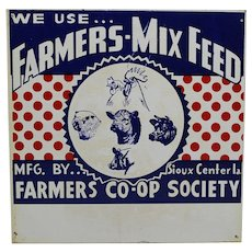 "1940'S, 50's Iowa ""We Use....Farmers-Mix Feed"" Metal Advertising 12"" Sign"