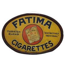 "Very Rare, Early 1900's ""Fatima Cigarettes"" Oval Tin Sign"