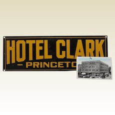 """1916-1927 """"Hotel Clark... Princeton"""" (Illinois) 20"""" Heavy Metal Sign with Old Postcard"""