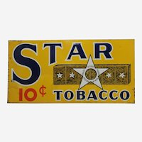 "1930's  ""Star"" Tobacco 23 1/2"" Litho Embossed Metal Sign"