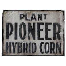 "1940's, 50's ""Plant Pioneer Hybrid Corn"" 23 3/4"" Embossed Metal Sign"